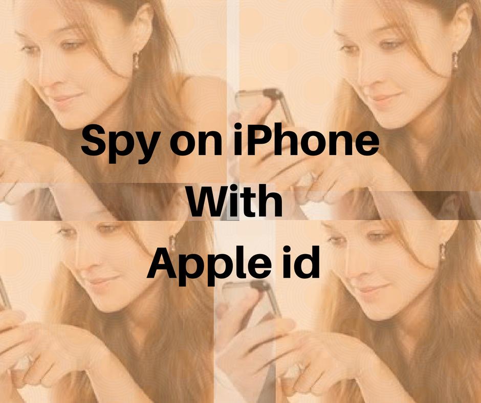spy-on-iphone-with-apple-id
