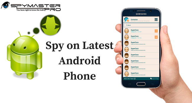 Spy on Latest AndroidPhone