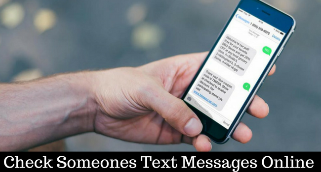 Check Someones Text Messages online