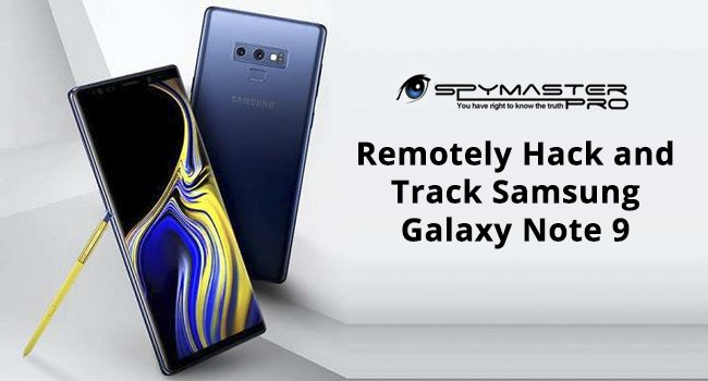 Remotely Hack and Track Samsung Galaxy Note 9