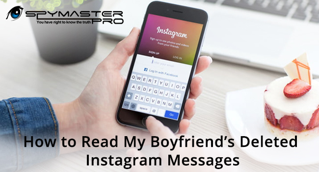 How to Read My Boyfriend's Deleted Instagram Messages?
