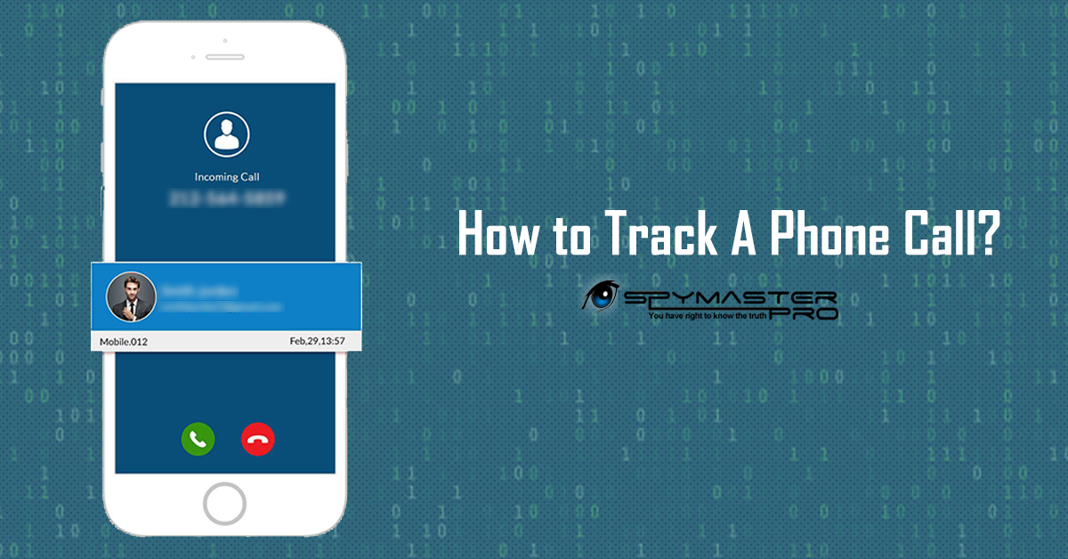 How to Track A Phone Call?