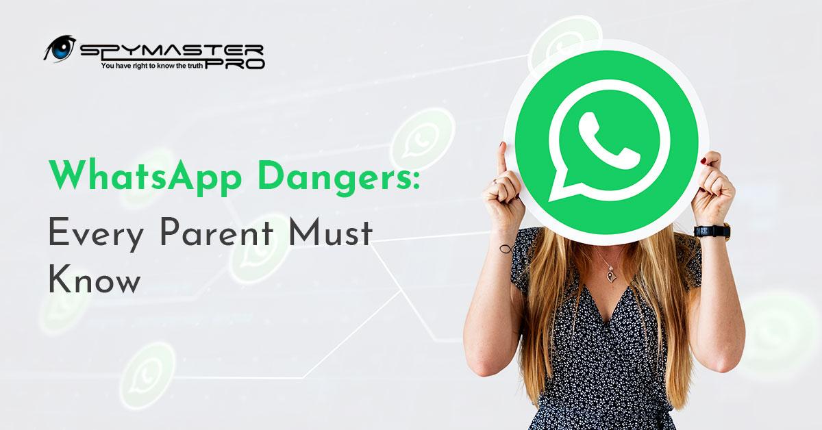 WhatsApp Dangers