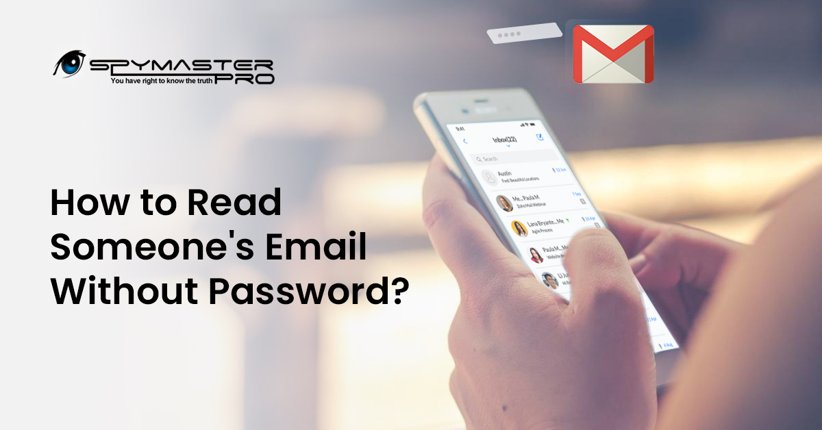 How to Read Someone's Email Without Password?