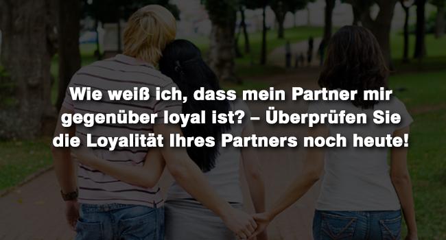 Loyalität meines Partners überprüfen