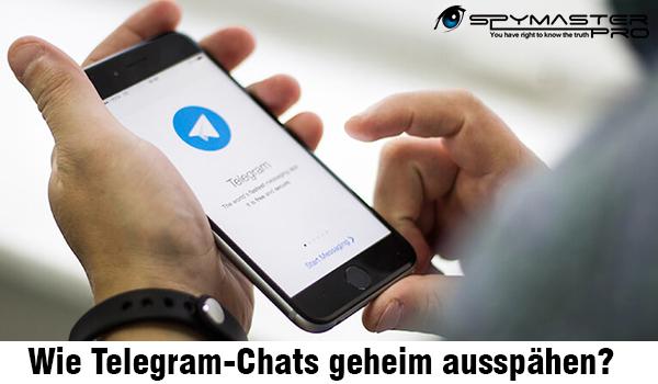 Wie Telegram-Chats geheim ausspähen