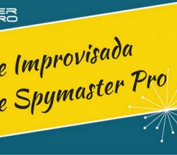 Nueva e improvisada versión de Spymaster Pro