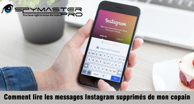 Comment lire les messages Instagram supprimés de mon copain