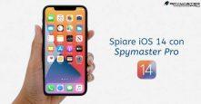 Spia iOS 14 Con Spymaster Pro