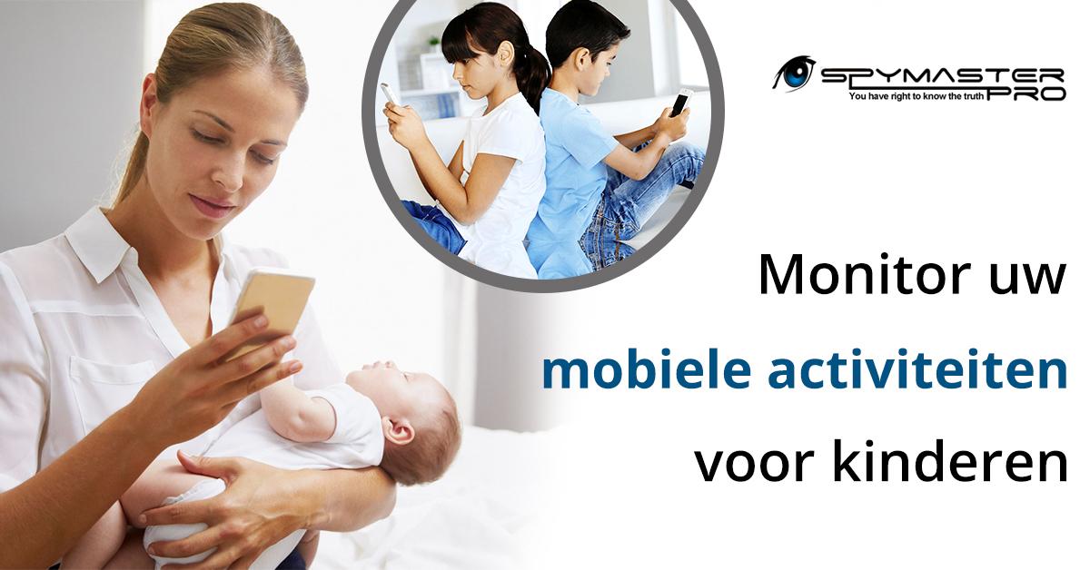 Monitor uw mobiele activiteiten voor kinderen