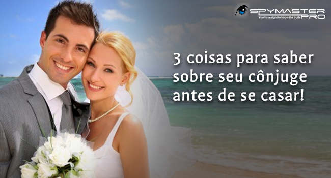 3 coisas para saber sobre seu cônjuge antes de se casar