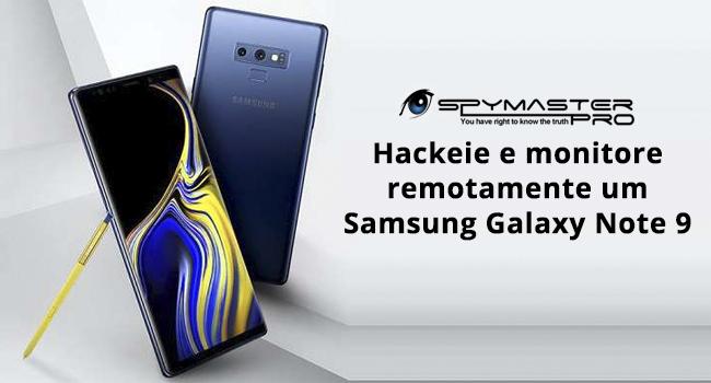 Hackeie e monitore remotamente um Samsung Galaxy Note 9