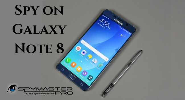 Spy Phone Samsung Galaxy Note 8 – preinstalled with – Android Spy Software