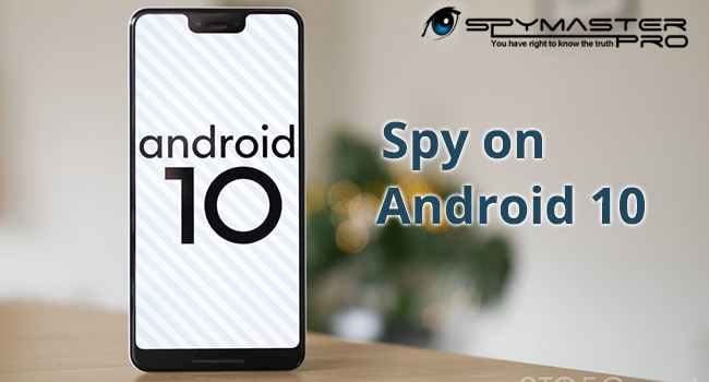 Spy on Android 10